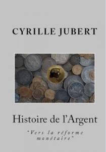 histoire-argent-cyrille-jubert