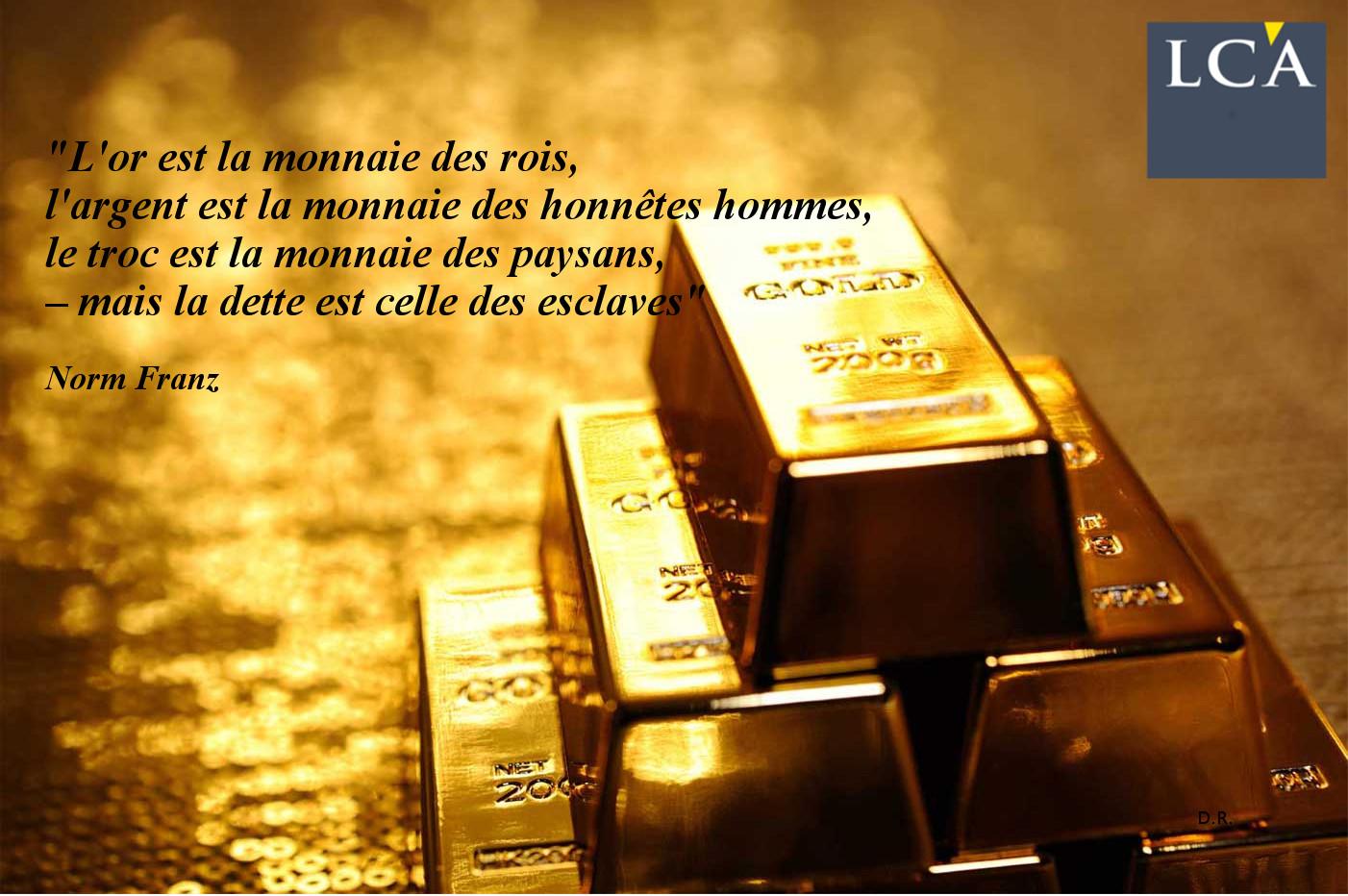 L'or, la monnaie des rois